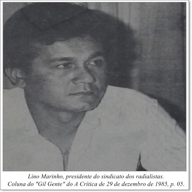 Lino Marinho, presidente do sindicato dos radialistas - IDD 1985