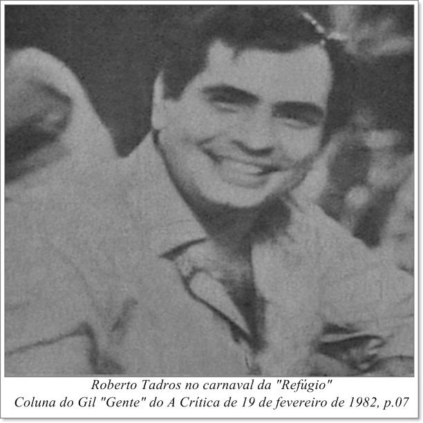 Roberto Tadros no carnaval da Refúgio - Instituto Durango Duarte 1982