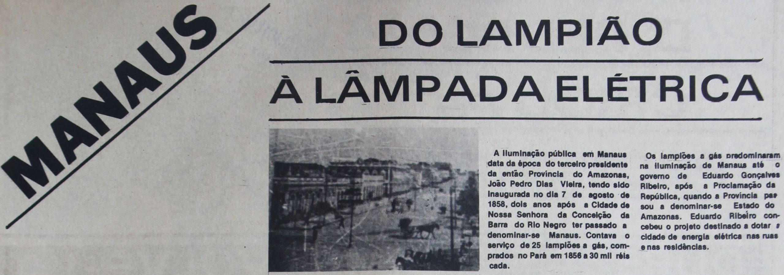 Manaus, do lampião à lâmpada elétrica