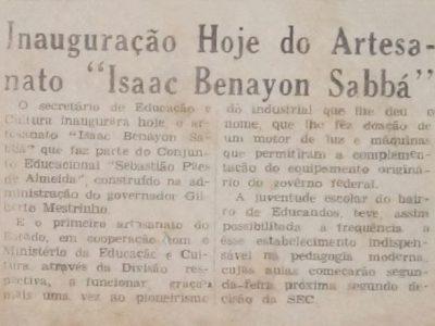 Inauguração do Artesanato Isaac Benayon Sabbá