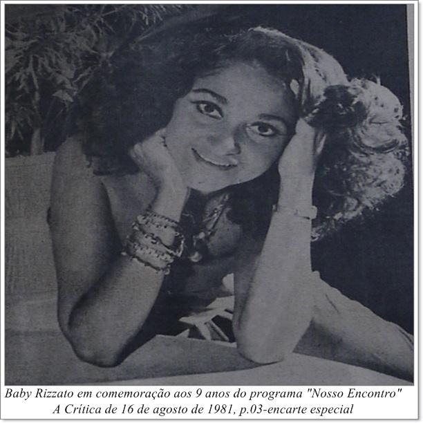 "Baby Rizatto comemora os 9 anos do Programa ""Nosso Encontro"" - IDD 1981"