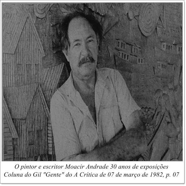 O artista Moacir Andrade em 30 anos de exposição 1982