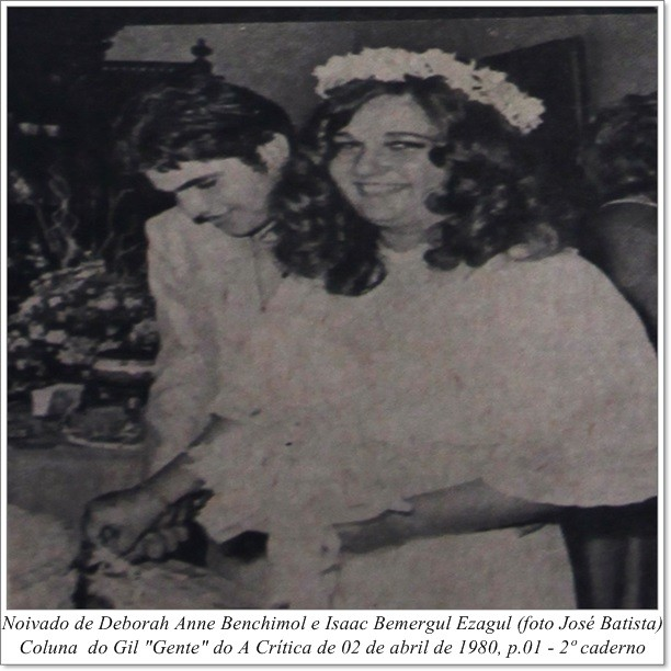 O noivado de Deborah Anne Benchimol e Isaac Bemergul Ezagul - IDD 1980