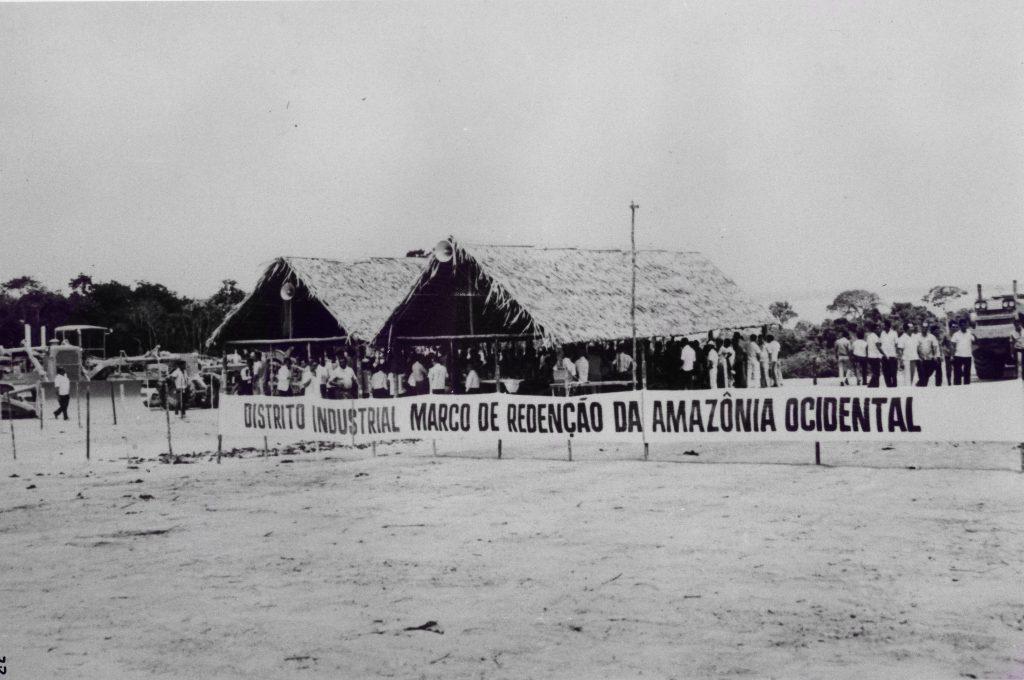 Faixa com: Distrito Industrial Marco de Redenção da Amazônia Ocidental
