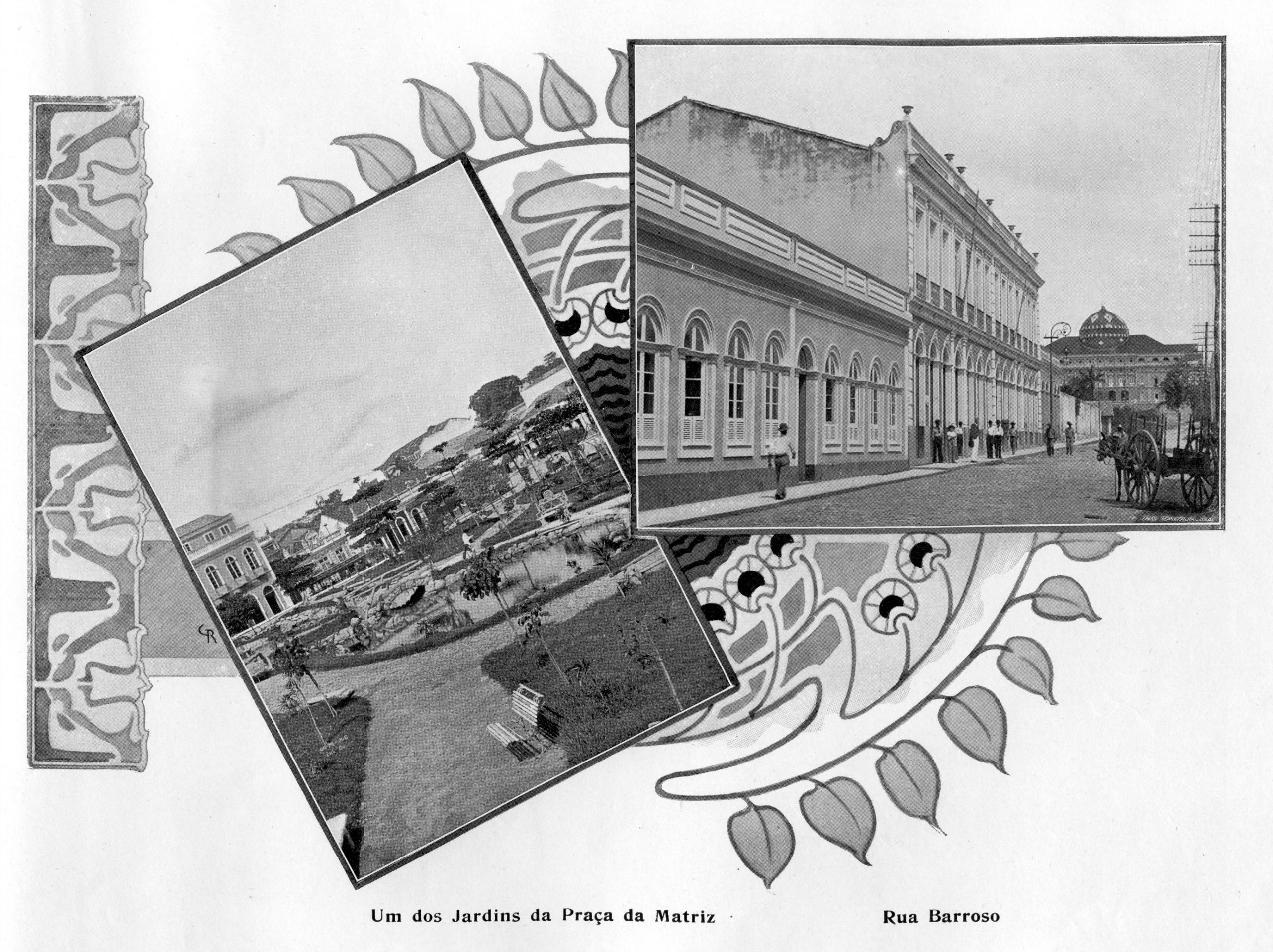 Jardim da Praça da Matriz e a Rua Barroso