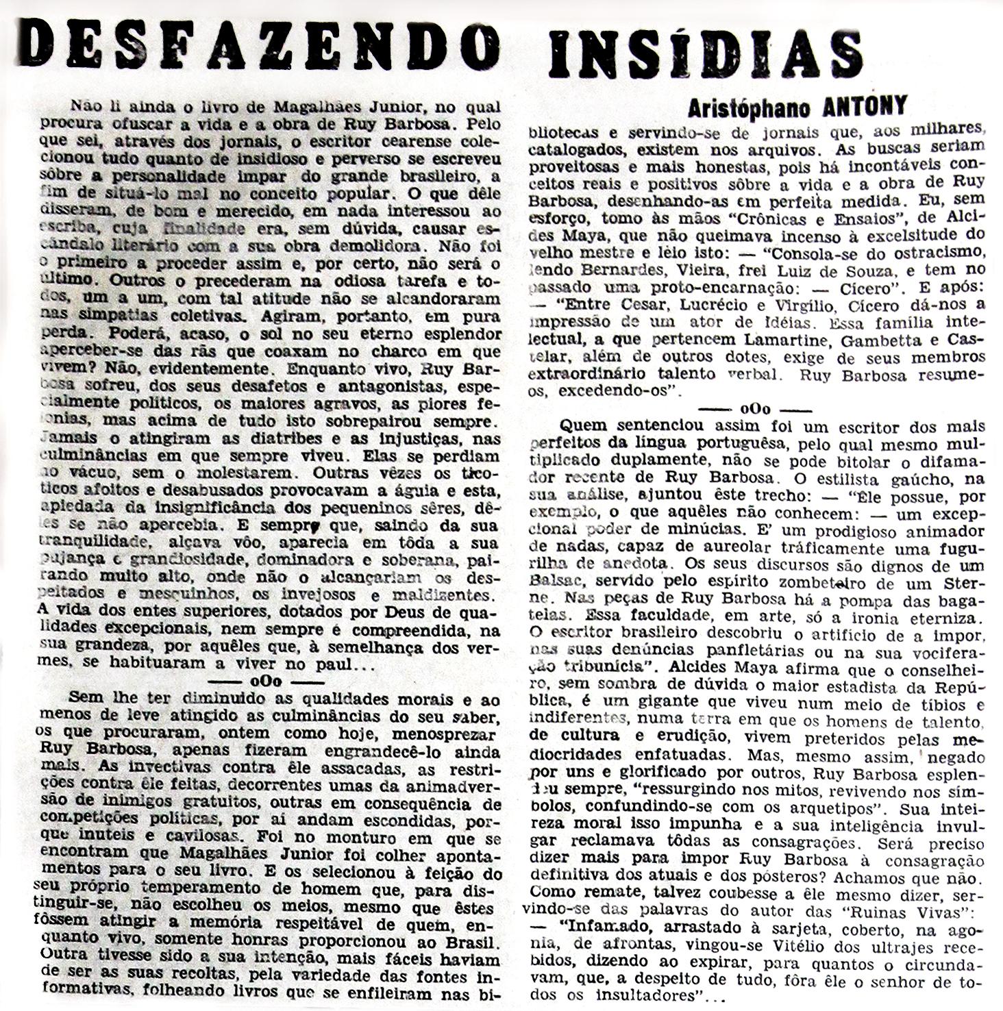 Magalhães Júnior Procura Ofuscar a Vida e Obra de Ruy Barbosa