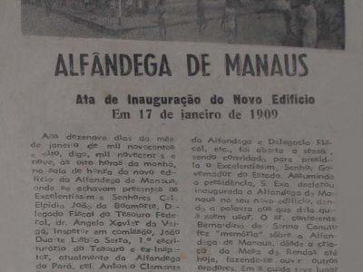 Inauguração do Novo Prédio da Alfândega de Manaus