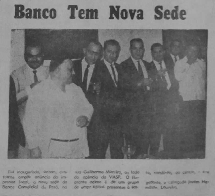 Inauguração do Banco Comercial do Pará
