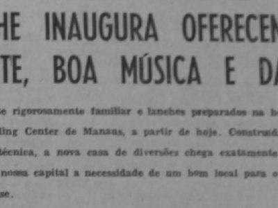 Inauguração do Bowling Center de Manaus