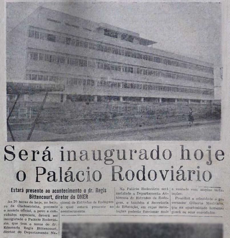 Inauguração do Palácio Rodoviário