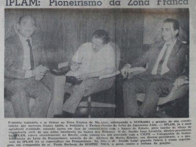 IPLAM: A Primeira Indústria da Zona Franca