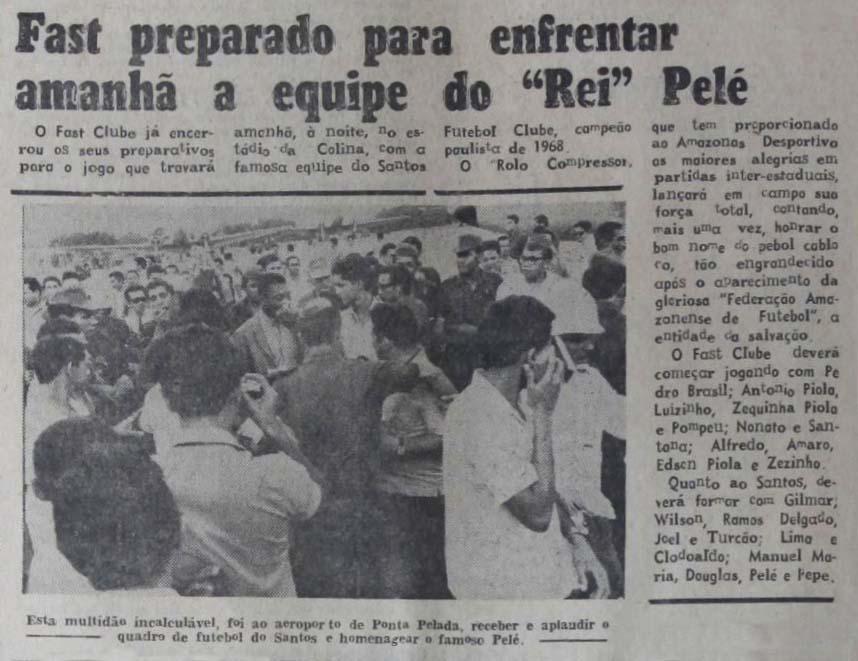 Santos de Pelé chegando em Manaus