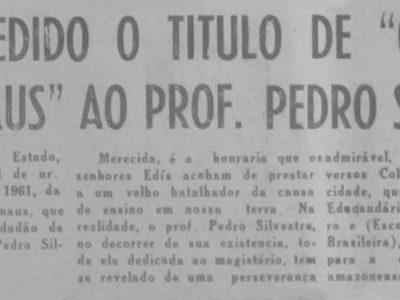 Professor Pedro Silvestre e o Título de Cidadão de Manaus